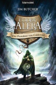 Codex Alera 04. Der Protektor von Calderon