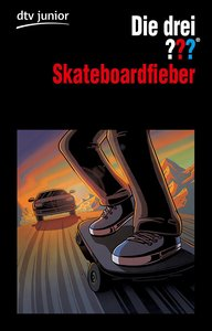 Die drei ??? Skateboardfieber (Fragezeichen)