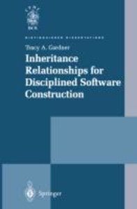 Inheritance Relationships for Disciplined Software Construction