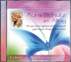 Aura Schutz im Alltag