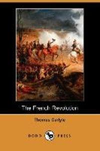 The French Revolution (Dodo Press)