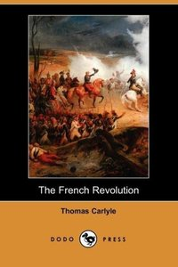 The French Revolution (Dodo Press)