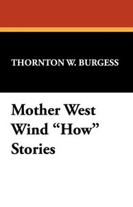 Mother West Wind How Stories