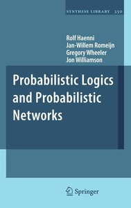 Probabilistic Logics and Probabilistic Networks