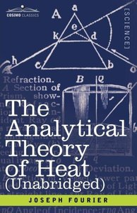 The Analytical Theory of Heat (Unabridged)