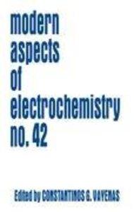 Modern Aspects of Electrochemistry / Volume 42