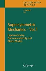 Supersymmetric Mechanics 1