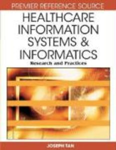 Healthcare Information Systems and Informatics: Research and Pra