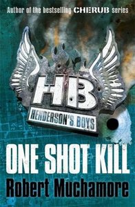Henderson's Boys 06. One Shot Kill