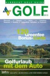 Golfurlaub mit dem Auto - Südeuropa 2013