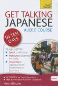 Get Talking Japanese in Ten Days a Teach Yourself Audio Course