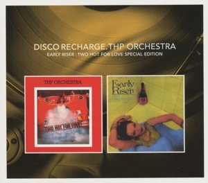 Disco Recharge: Early Riser/Two Hot For Love (Spec