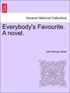 Everybody's Favourite. A novel.
