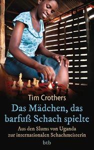 Das Mädchen, das barfuß Schach spielte