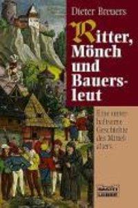 Ritter, Mönch und Bauersleut