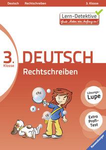 Lern-Detektive: Rechtschreiben (Deutsch 3. Klasse)