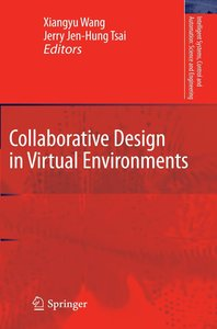 Collaborative Design in Virtual Environments