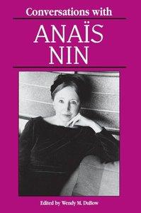Conversations with Anais Nin