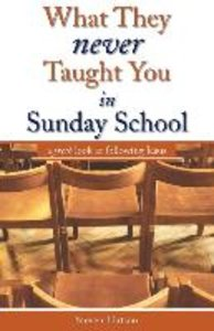 What They Never Taught You in Sunday School