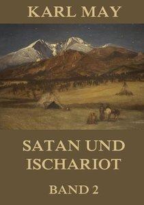 Satan und Ischariot, Band 2
