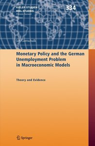 Monetary Policy and the German Unemployment Problem in Macroecon