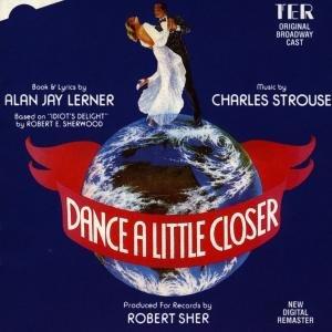 Dance A Little Closer (Orig.Broadway Cast)