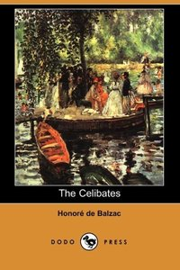 The Celibates (Dodo Press)