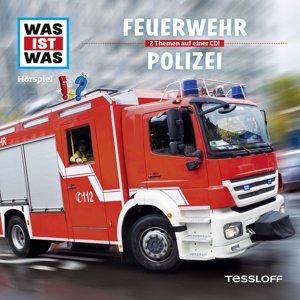 Was ist was Hörspiel-CD: Feuerwehr/ Polizei