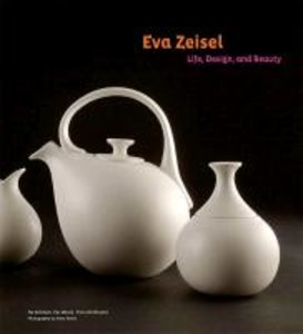Eva Zeisel: Life, Design and Beauty