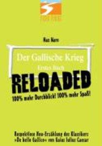Der Gallische Krieg, Erstes Buch - RELOADED