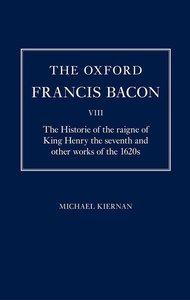The Oxford Francis Bacon VIII