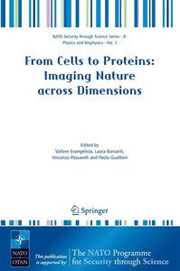 From Cells to Proteins: Imaging Nature across Dimensions