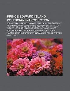 Prince Edward Island politician Introduction