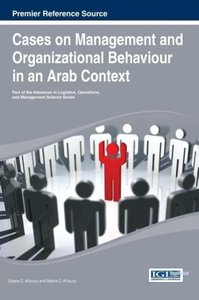 Cases on Management and Organizational Behavior in an Arab Conte