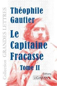 Le Capitaine Fracasse (grands caractères)