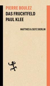 Das Fruchtfeld. Paul Klee