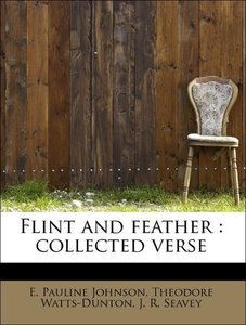 Flint and feather : collected verse