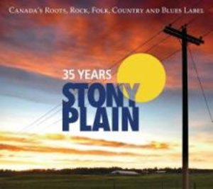 35 Years Stony Plain Records 2