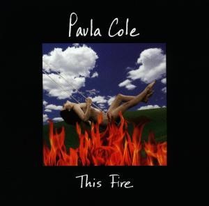 Cole, P: This Fire - zum Schließen ins Bild klicken