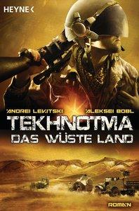 Tekhnotma 02 - Das wüste Land