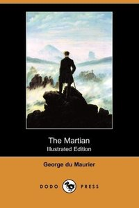 The Martian (Illustrated Edition) (Dodo Press)