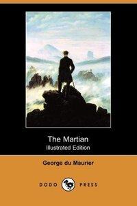 The Martian (Illustrated Edition) (Dodo Press)