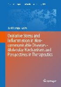 Oxidative Stress and Inflammation in Non-communicable Diseases -