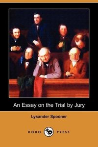 An Essay on the Trial by Jury (Dodo Press)