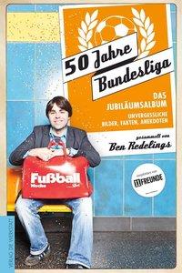 50 Jahre Bundesliga - Das Jubiläumsalbum