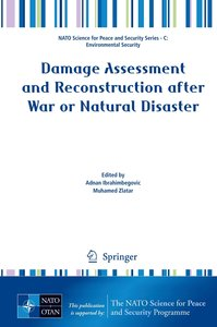 Damage Assessment and Reconstruction after War or Natural Disast