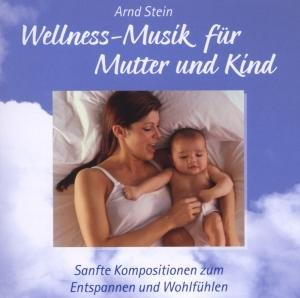 Wellness für Mutter & Kind