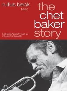 The Chet Baker Story-gelesen von Rufus Beck
