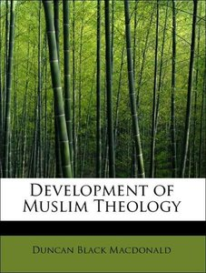 Development of Muslim Theology