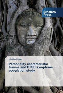 Personality characteristic trauma and PTSD symptoms : population